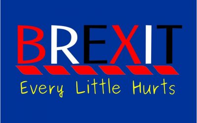Brexit – Every Little Hurts ….. a lot …..