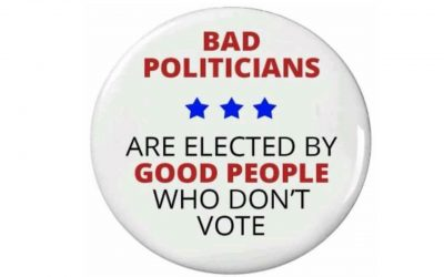 Bad Politicians – elected by good people who don't vote