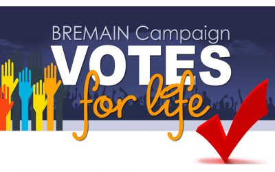 Votes for Life – a Bremain Campaign 2021